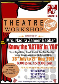 Ekjute's Theatre Workshop '11 from 23rd July to 21st August at Oshiwara